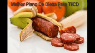 Melhor Plano De Dieta Para TIICD